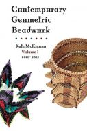 Contemporary Geometric Beadwork Volume I