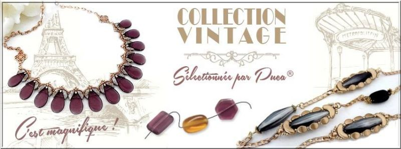 Vintage Collection par Puca®