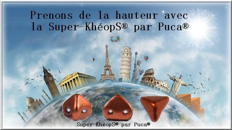 Super-Khéops® par Puca®